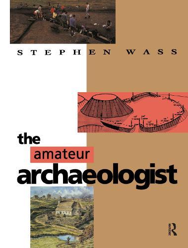 The Amateur Archaeologist (Hardback)