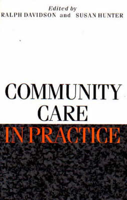Community Care in Practice (Paperback)