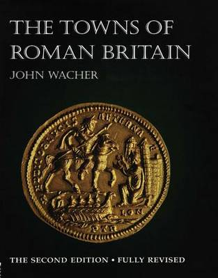 TOWNS OF ROMAN BRITAIN (Hardback)
