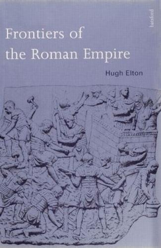 Frontiers of the Roman Empire (Hardback)