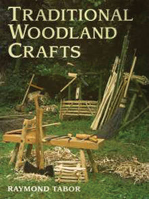 Traditional Woodland Crafts (Paperback)