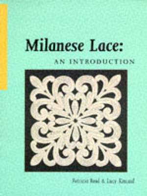 MILANESE LACE AN INTRODUCTION (Paperback)