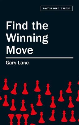 FIND THE WINNING MOVE (Paperback)