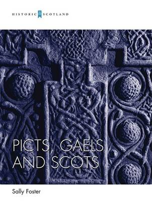 Picts, Gaels and Scots (Paperback)
