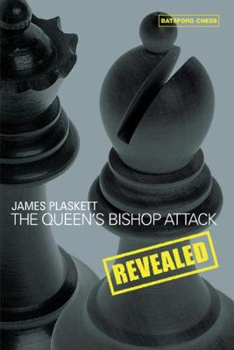 The Queen's Bishop Attack Revealed (Paperback)