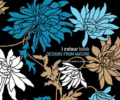 I Colour Book: Designs From Nature