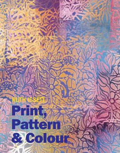 Print, Pattern and Colour (Hardback)