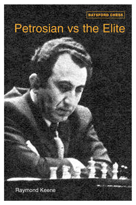 Petrosian Vs The Elite 71 Victories (Paperback)