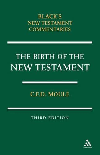 Birth of the New Testament - Black's New Testament Commentaries (Paperback)