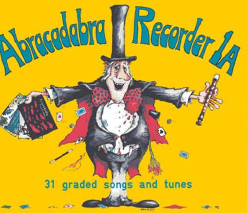 Abracadabra Recorder Introduction: 31 Graded Songs and Tunes - Abracadabra Recorder (Paperback)