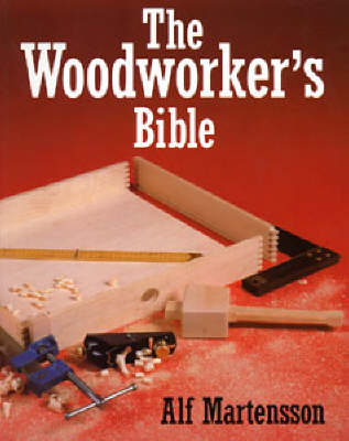 The Woodworkers Bible (Paperback)