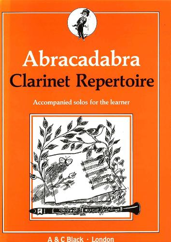 Abracadabra Clarinet Repertoire: Accompanied Solos for the Learner - Abracadabra Woodwind (Paperback)