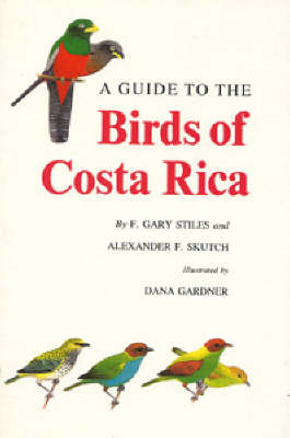 A Guide to the Birds of Costa Rica - Helm Field Guides (Paperback)