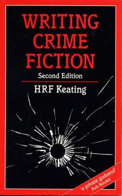 Writing Crime Fiction - Writing Handbooks (Paperback)