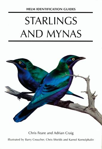 Starlings and Mynas - Helm Identification Guides (Hardback)