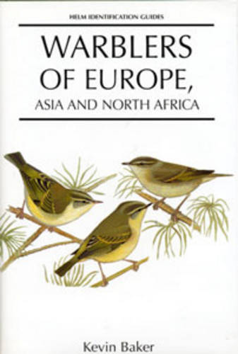 Warblers of Europe, Asia and North Africa - Helm Identification Guides (Hardback)