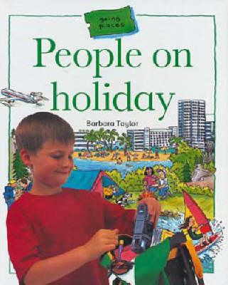People on Holiday - Going Places (Hardback)