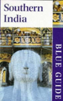 Southern India - Blue Guides (Paperback)