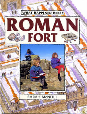 Roman Fort - What Happened Here (Paperback)