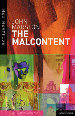 The Malcontent - New Mermaids (Paperback)