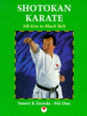 Shotokan Karate: 5th Kyu to Black Belt (Paperback)