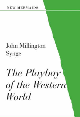 The Playboy of the Western World - New Mermaids (Paperback)