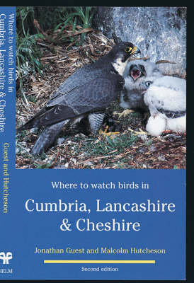 Where to Watch Birds in Cumbria, Lancashire and Cheshire - Where to Watch Birds (Paperback)