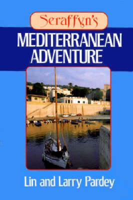 Seraffyn's Mediterranean Adventure - Sheridan House (Paperback)