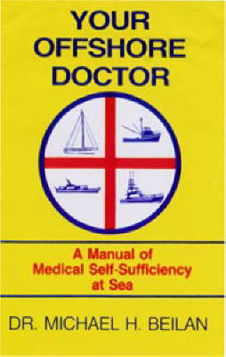 Your Offshore Doctor: A Manual of Medical Self-sufficiency at Sea - Sheridan House (Paperback)