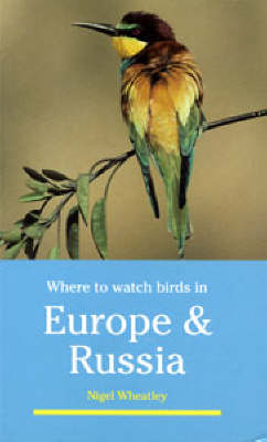 Where to Watch Birds in Europe and Russia - Where to Watch Birds (Paperback)