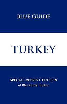 Turkey - Blue Guides (Paperback)