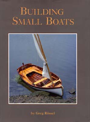 Building Small Boats - WoodenBoat Books (Paperback)