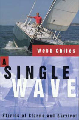 A Single Wave: Stories of Storms and Survival - Sheridan House (Paperback)