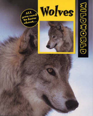 Wolves - Wild World S. (Hardback)