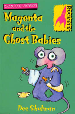 Magenta and the Ghost Babies - Rockets (Paperback)