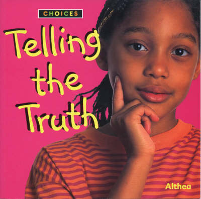 Telling the Truth - Choices (Paperback)