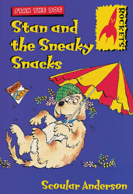 Stan and the Sneaky Snacks - Rockets S. (Paperback)