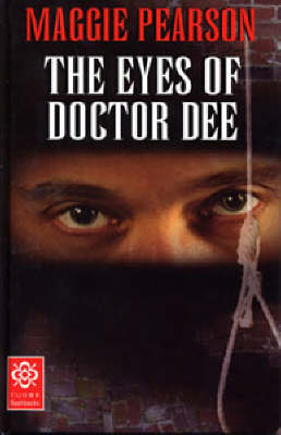 The Eyes of Doctor Dee - Tudor Flashbacks (Paperback)