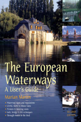 The European Waterways: A User's Guide (Paperback)
