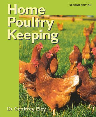 Home Poultry Keeping (Paperback)