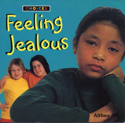 Feeling Jealous - Choices (Paperback)