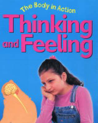 Thinking and Feeling - Body in Action (Paperback)