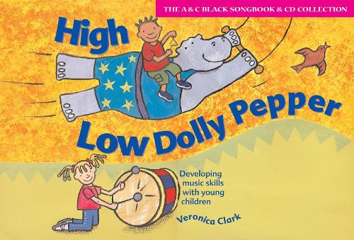High Low Dolly Pepper (Book + CD): Developing Music Skills with Young Children - Songbooks