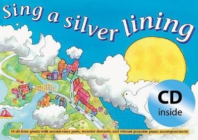 Sing a Silver Lining (Book + CD): Songs to Brighten Your Day - Songbooks