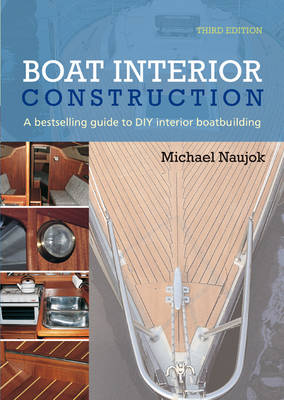 Boat Interior Construction: A Bestselling Guide to DIY Interior Boatbuilding (Paperback)