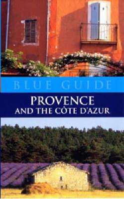 Provence and Cote d'Azur - Blue Guides (Paperback)