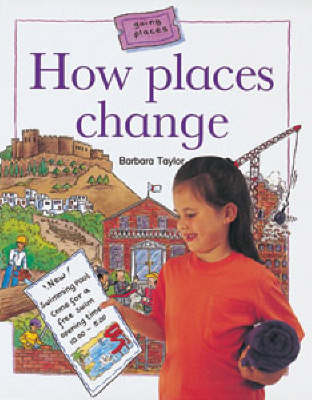 How Places Change - Going Places (Paperback)