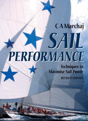 Sail Performance: Techniques to Maximise Sail Power (Hardback)