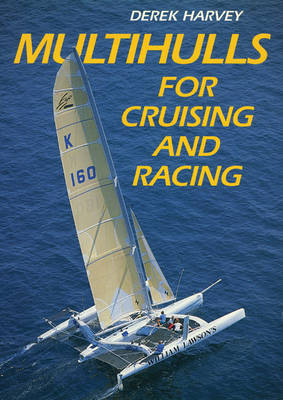Multihulls for Cruising and Racing (Paperback)