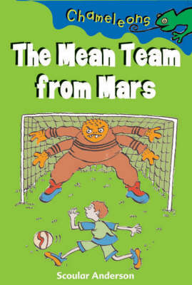 The Mean Team from Mars - Chameleons (Paperback)